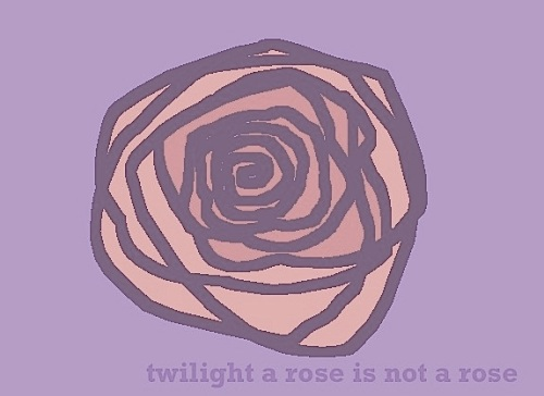 twilight a rose is not a rose